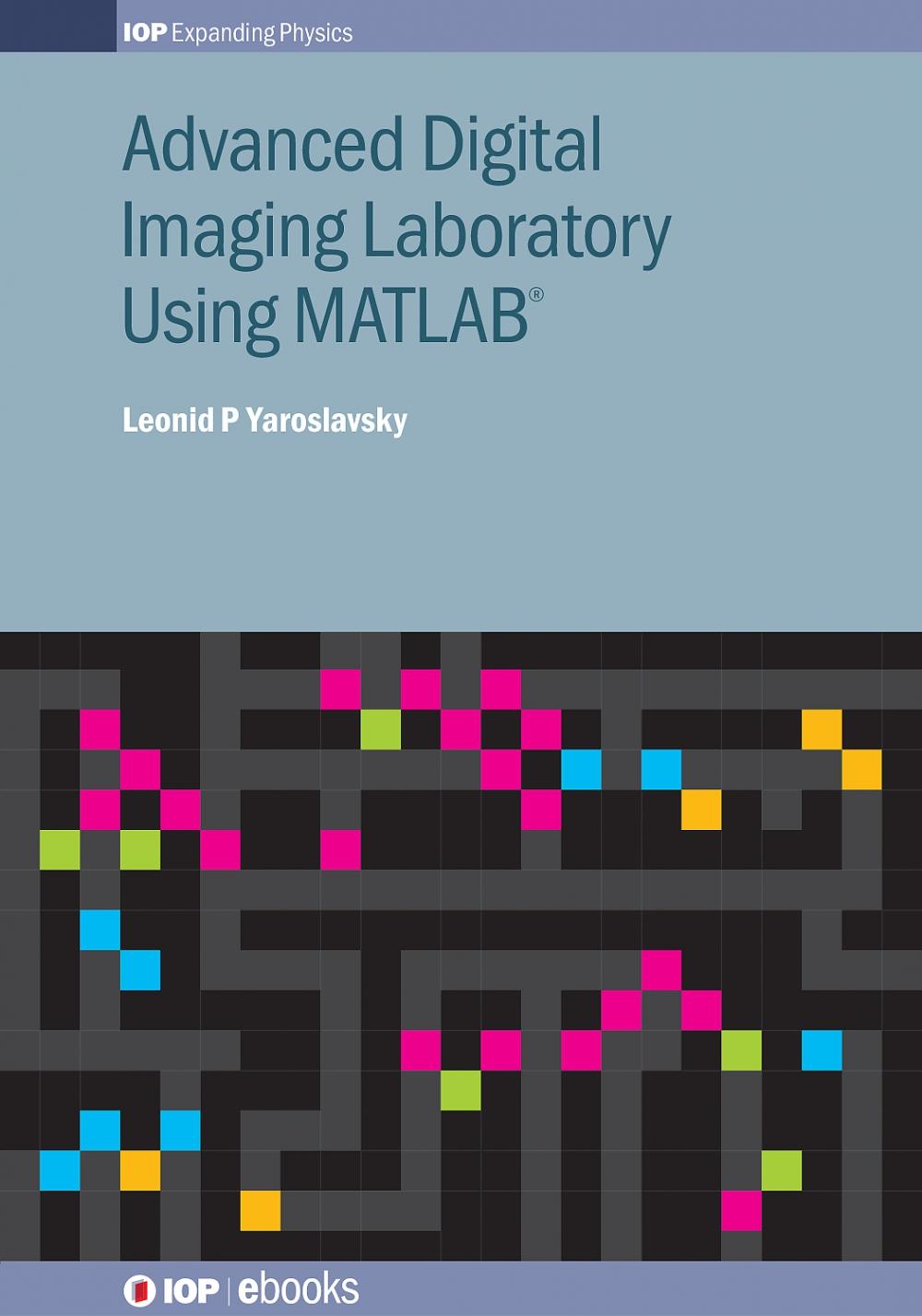 Jacket Image For: Advanced Digital Imaging Laboratory Using MATLAB®