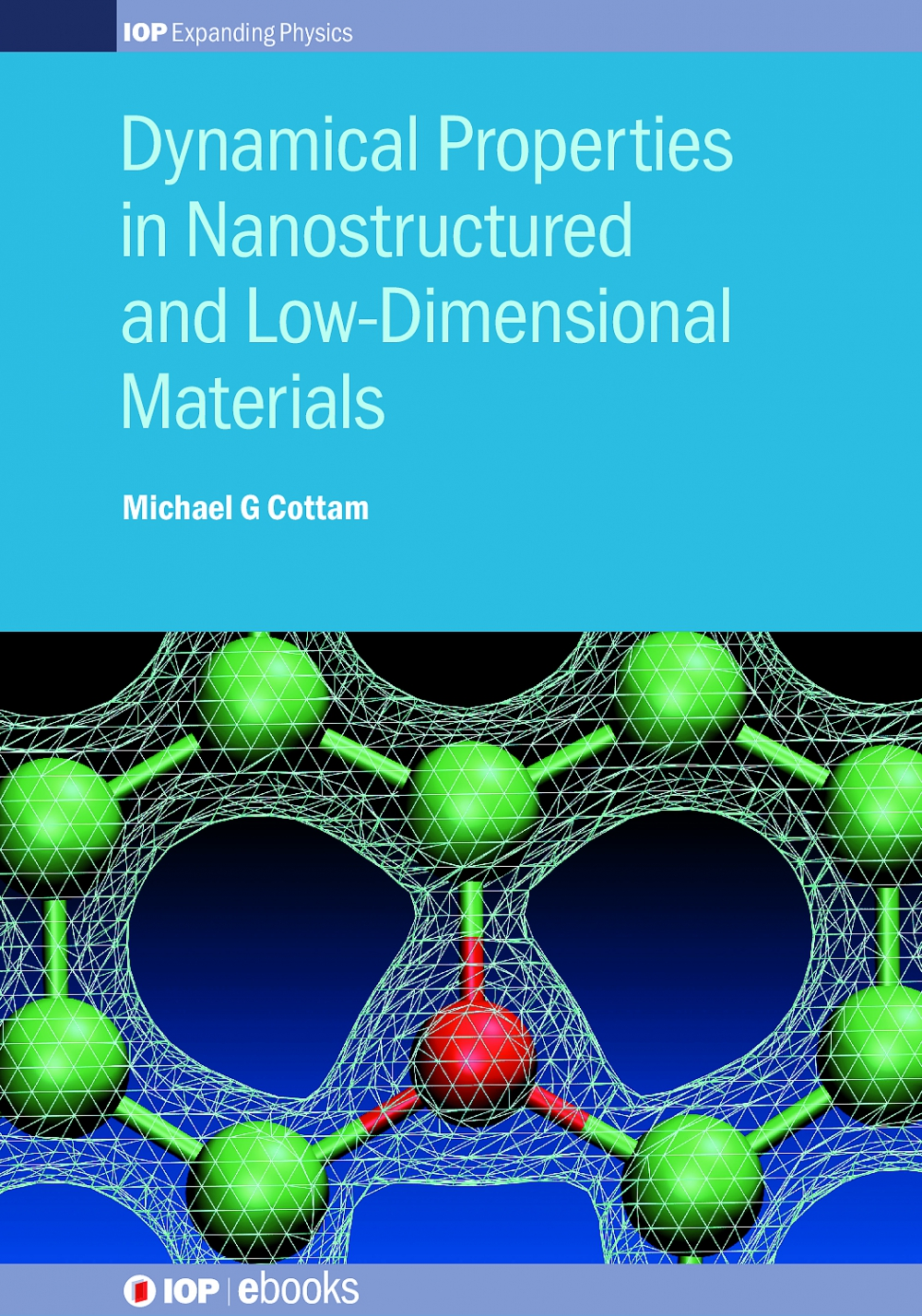 Jacket Image For: Dynamical Properties in Nanostructured and Low-Dimensional Materials