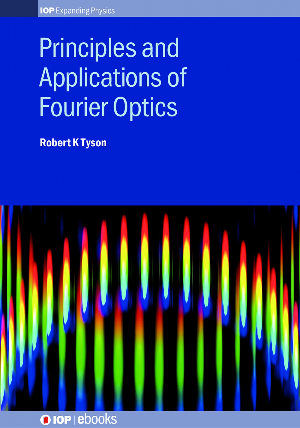 Jacket Image For: Principles and Applications of Fourier Optics