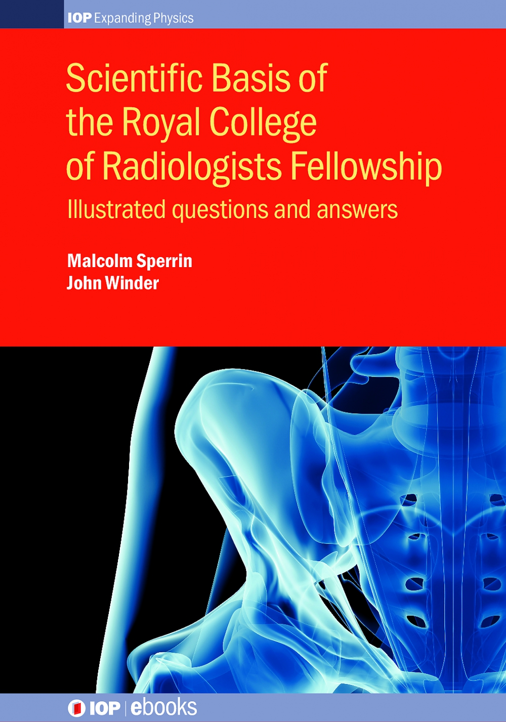 Jacket Image For: Scientific Basis of the Royal College of Radiologists Fellowship
