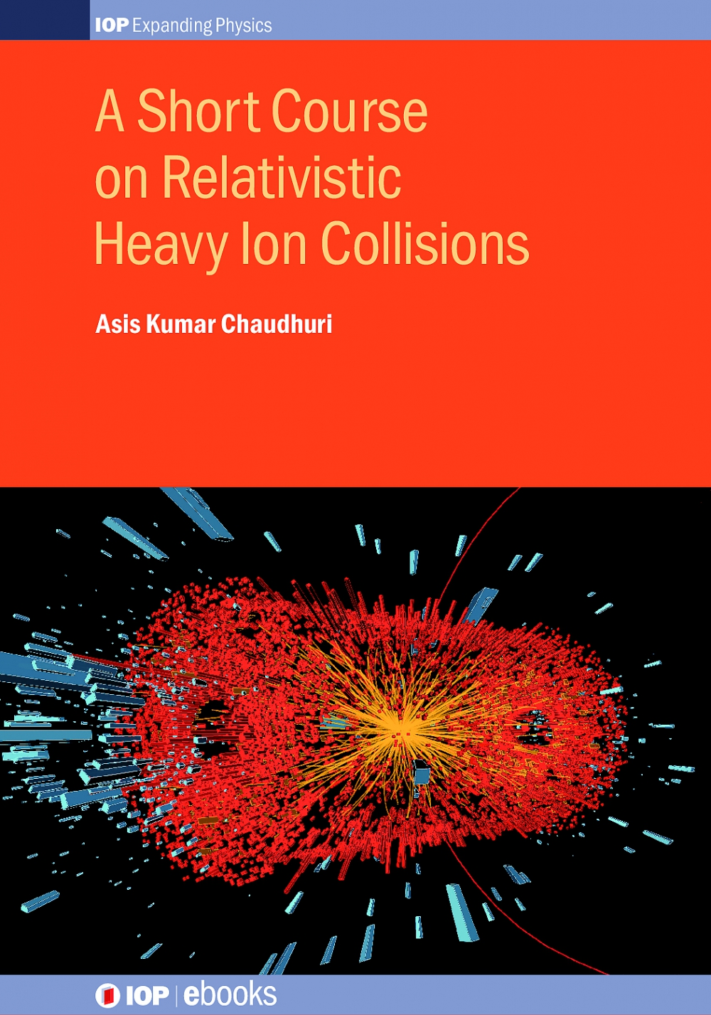 Jacket Image For: A Short Course on Relativistic Heavy Ion Collisions