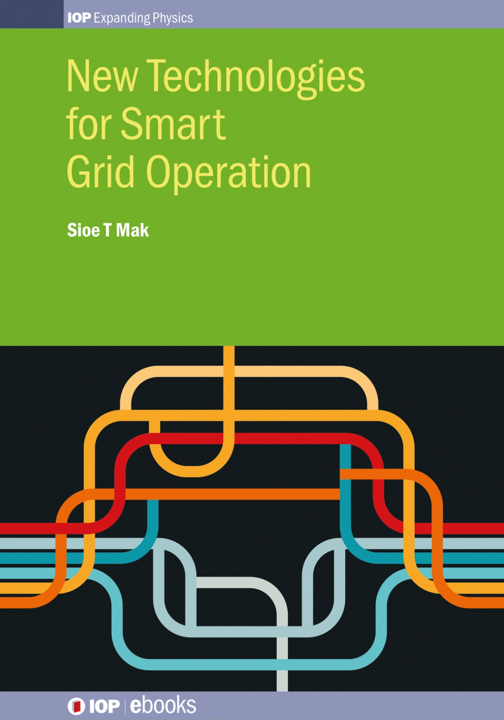 Jacket Image For: New Technologies for Smart Grid Operation
