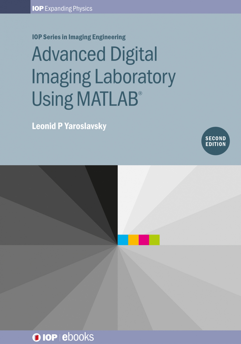 Jacket Image For: Advanced Digital Imaging Laboratory Using MATLAB®, 2nd Edition