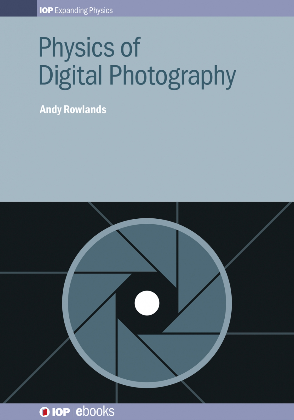 Jacket Image For: Physics of Digital Photography