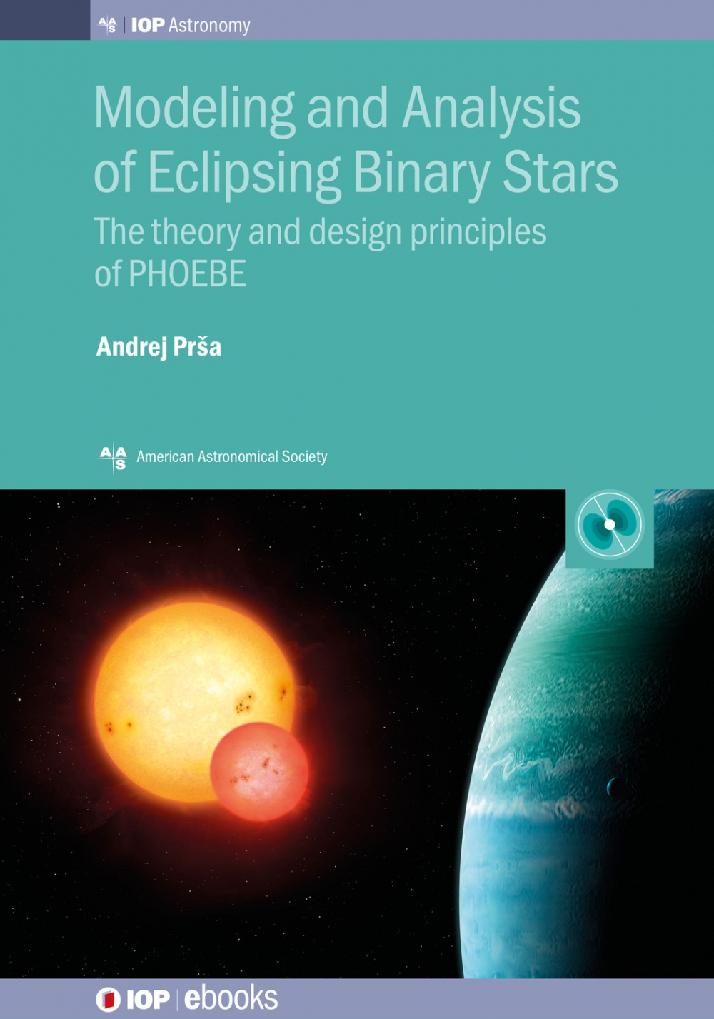 Jacket Image For: Modeling and Analysis of Eclipsing Binary Stars