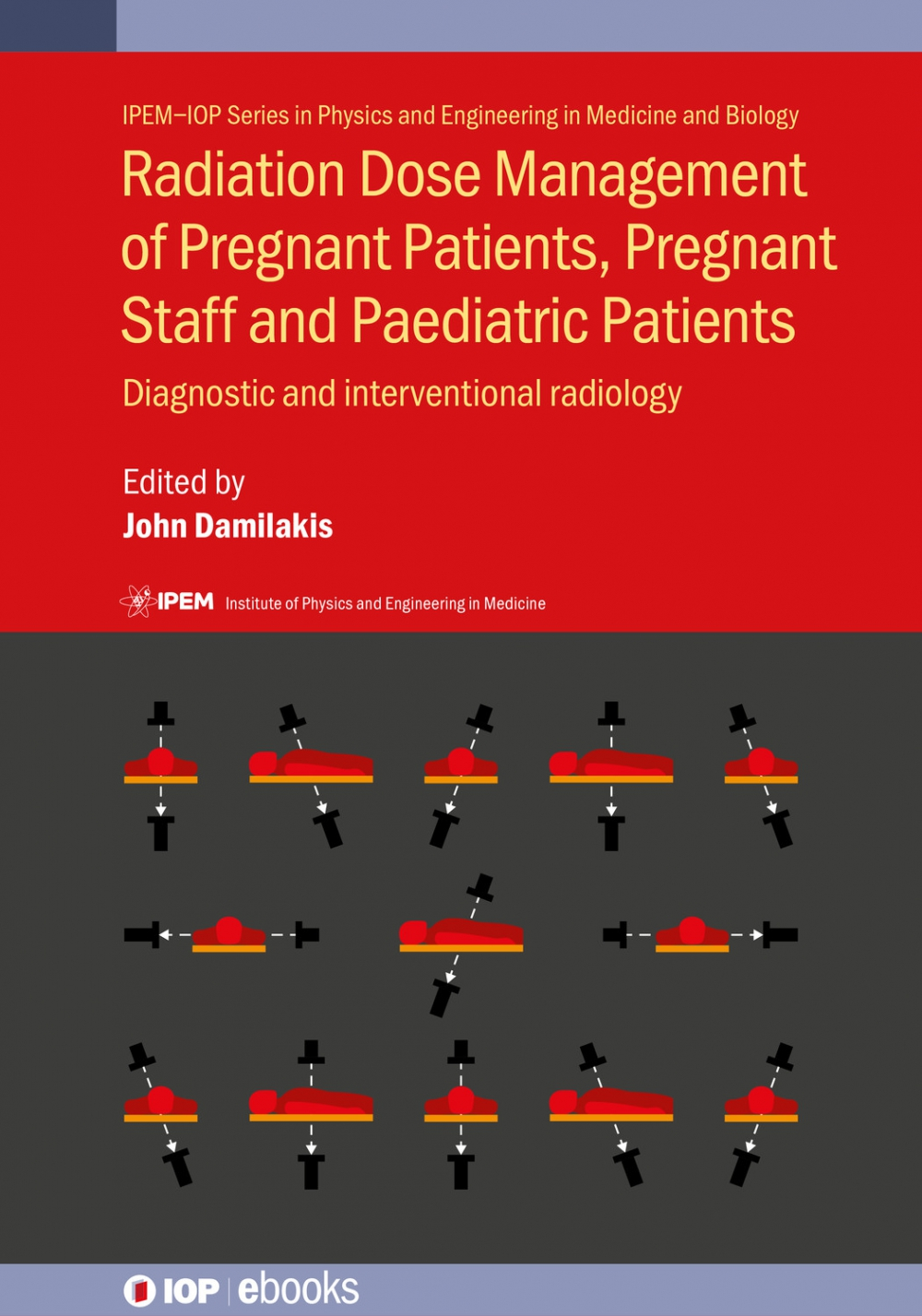 Jacket Image For: Radiation Dose Management of Pregnant Patients, Pregnant Staff and Paediatric Patients