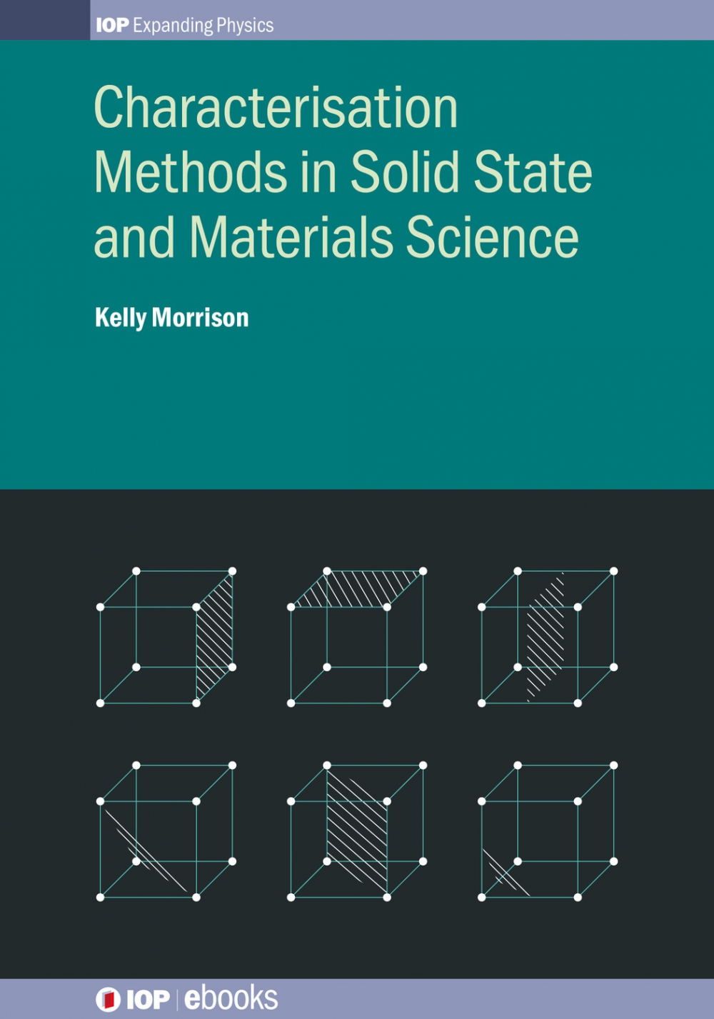 Jacket Image For: Characterisation Methods in Solid State and Materials Science