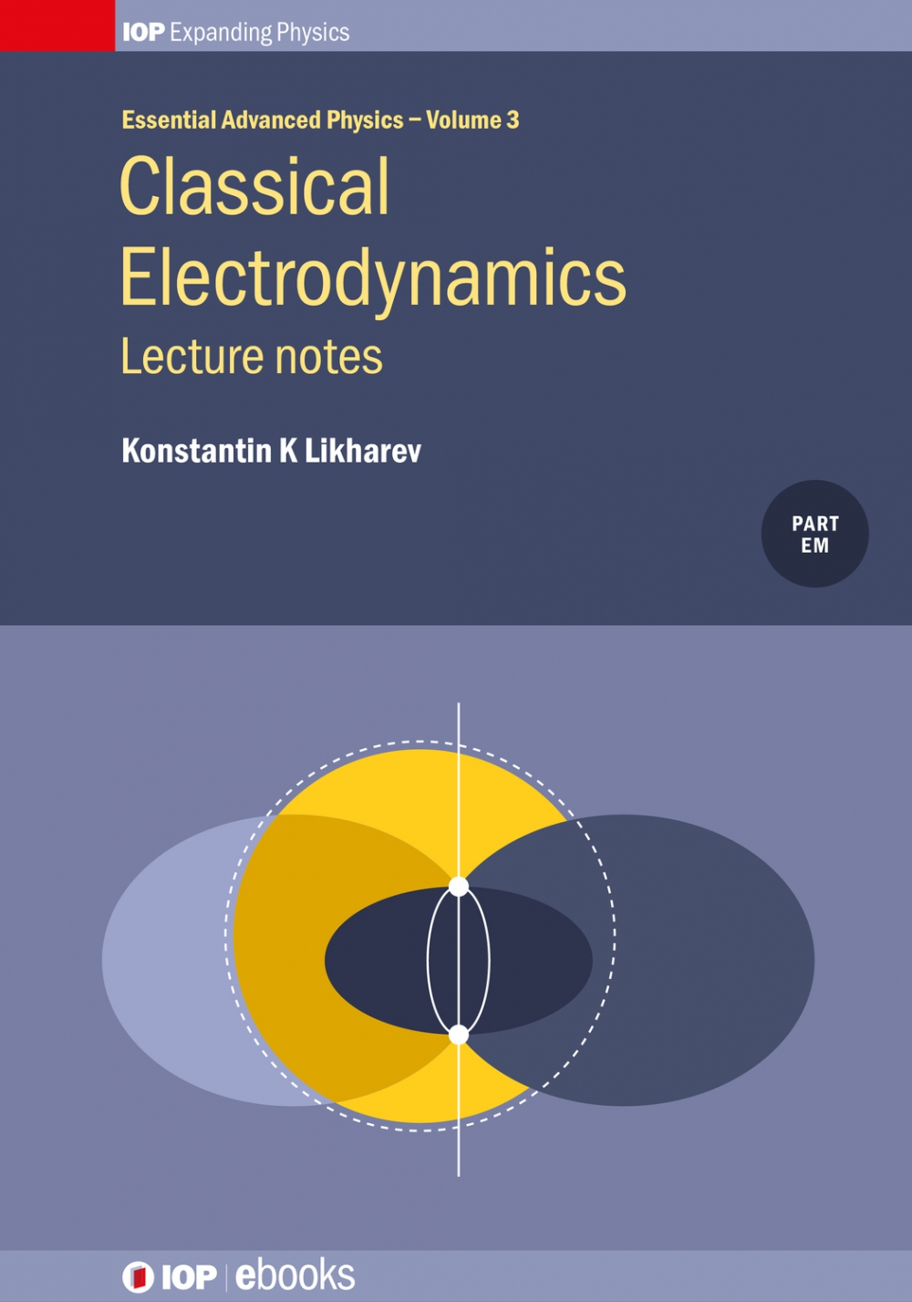Jacket Image For: Classical Electrodynamics: Lecture Notes, Volume 3