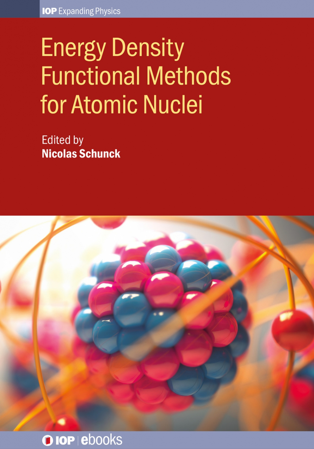 Jacket Image For: Energy Density Functional Methods for Atomic Nuclei