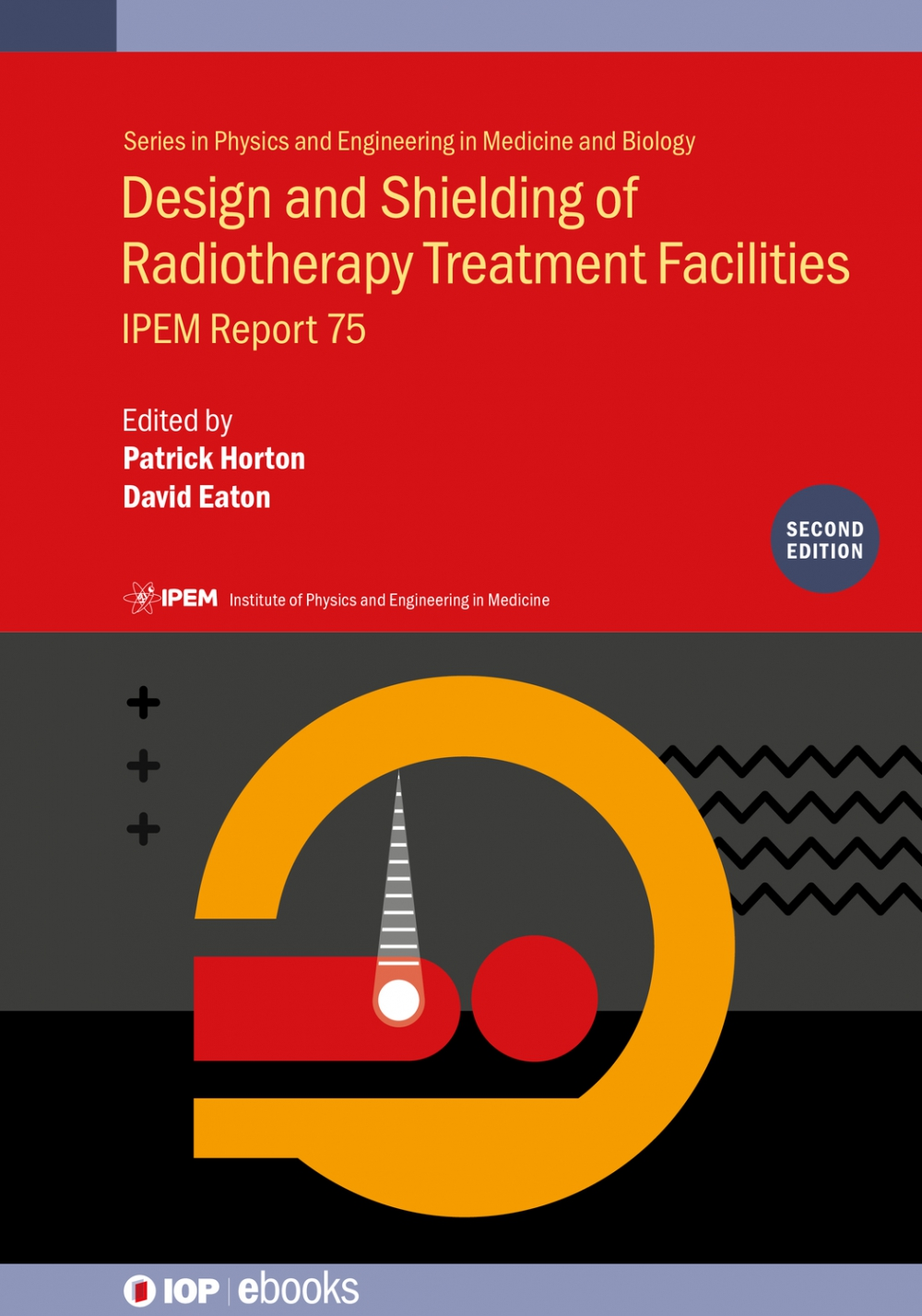 Jacket Image For: Design and Shielding of Radiotherapy Treatment Facilities