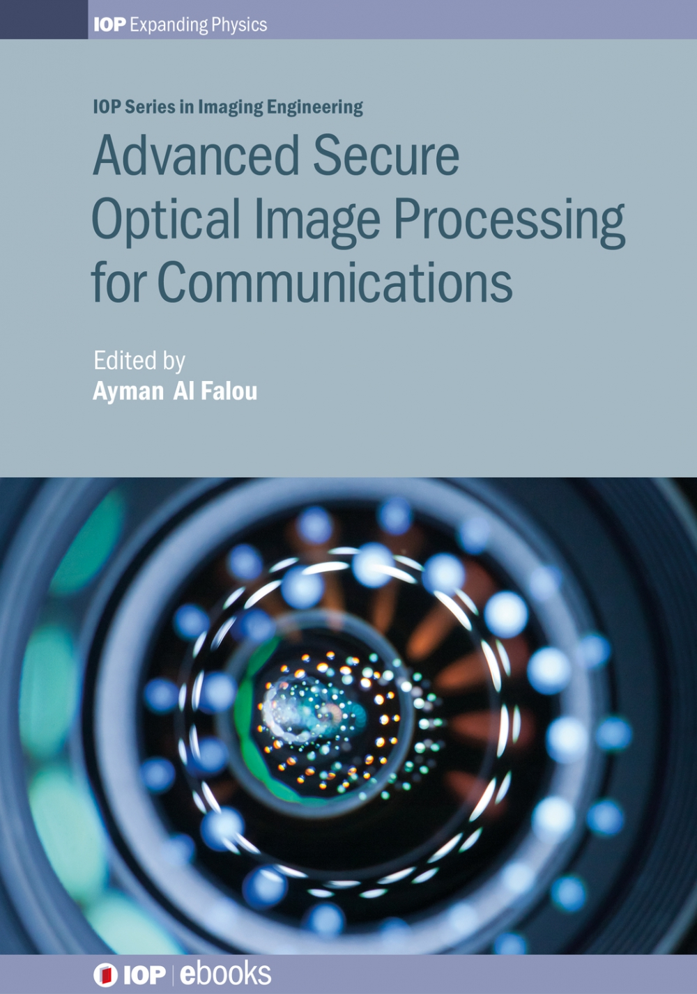 Jacket Image For: Advanced Secure Optical Image Processing for Communications