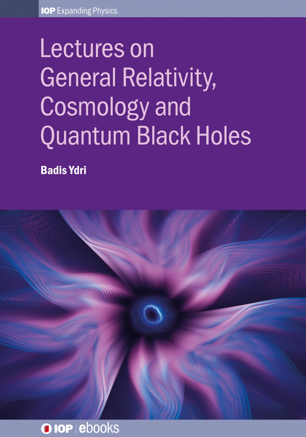 Jacket Image For: Lectures on General Relativity, Cosmology and Quantum Black Holes