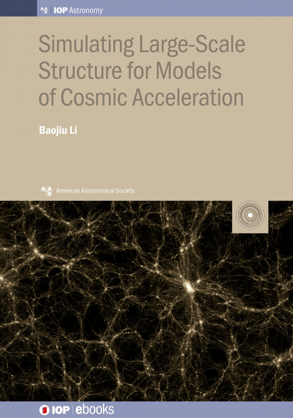 Jacket Image For: Simulating Large-Scale Structure for Models of Cosmic Acceleration