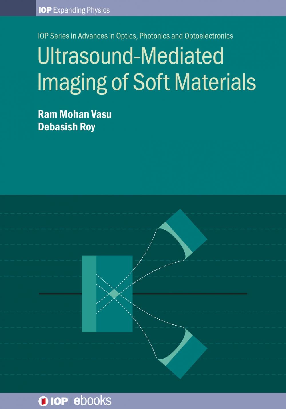 Jacket Image For: Ultrasound-Mediated Imaging of Soft Materials