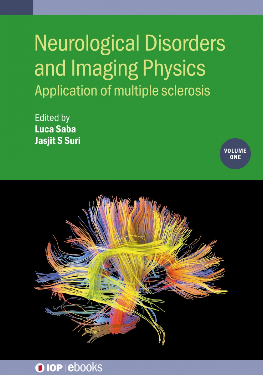 Jacket Image For: Neurological Disorders and Imaging Physics, Volume 1