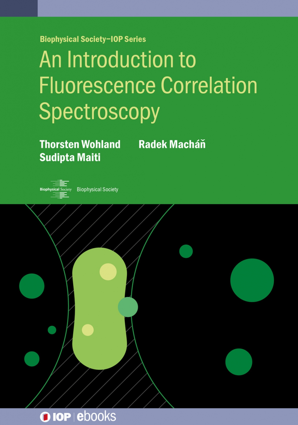 Jacket Image For: An Introduction to Fluorescence Correlation Spectroscopy