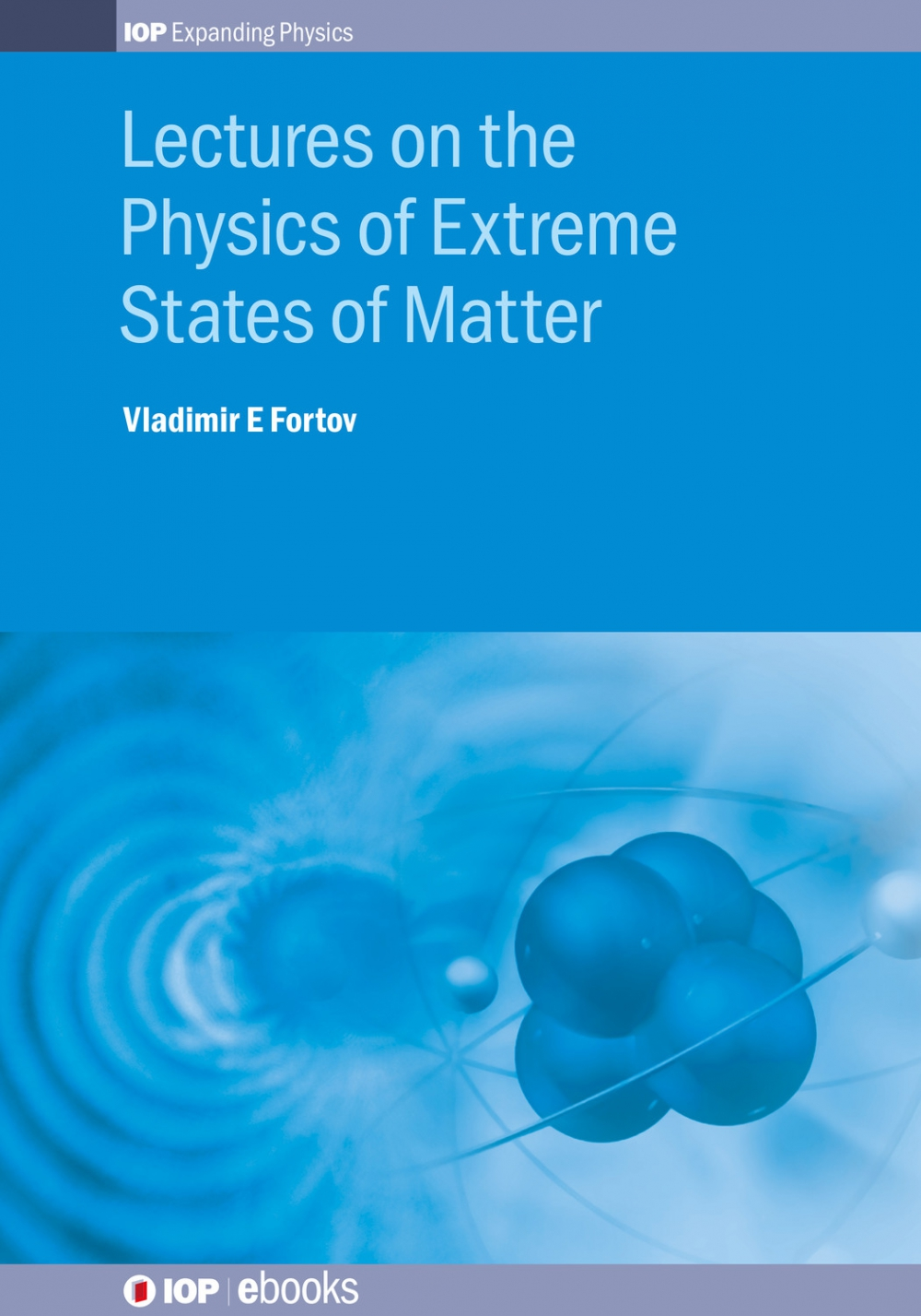 Jacket Image For: Lectures on the Physics of Extreme States of Matter