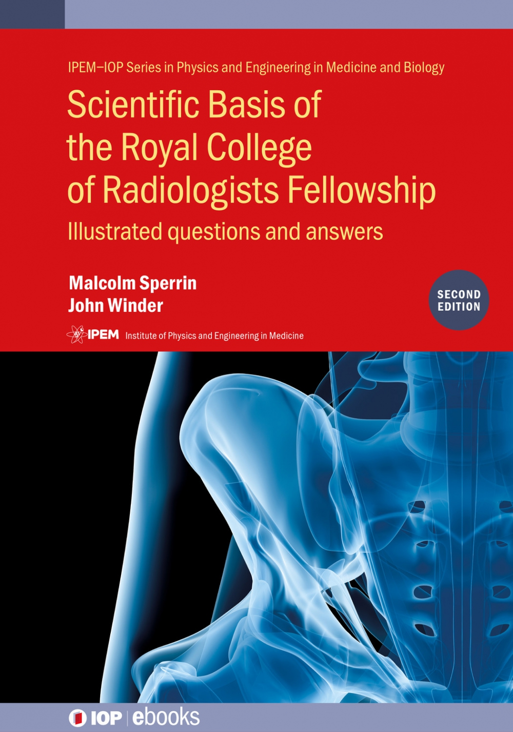 Jacket Image For: Scientific Basis of the Royal College of Radiologists Fellowship (2nd Edition)