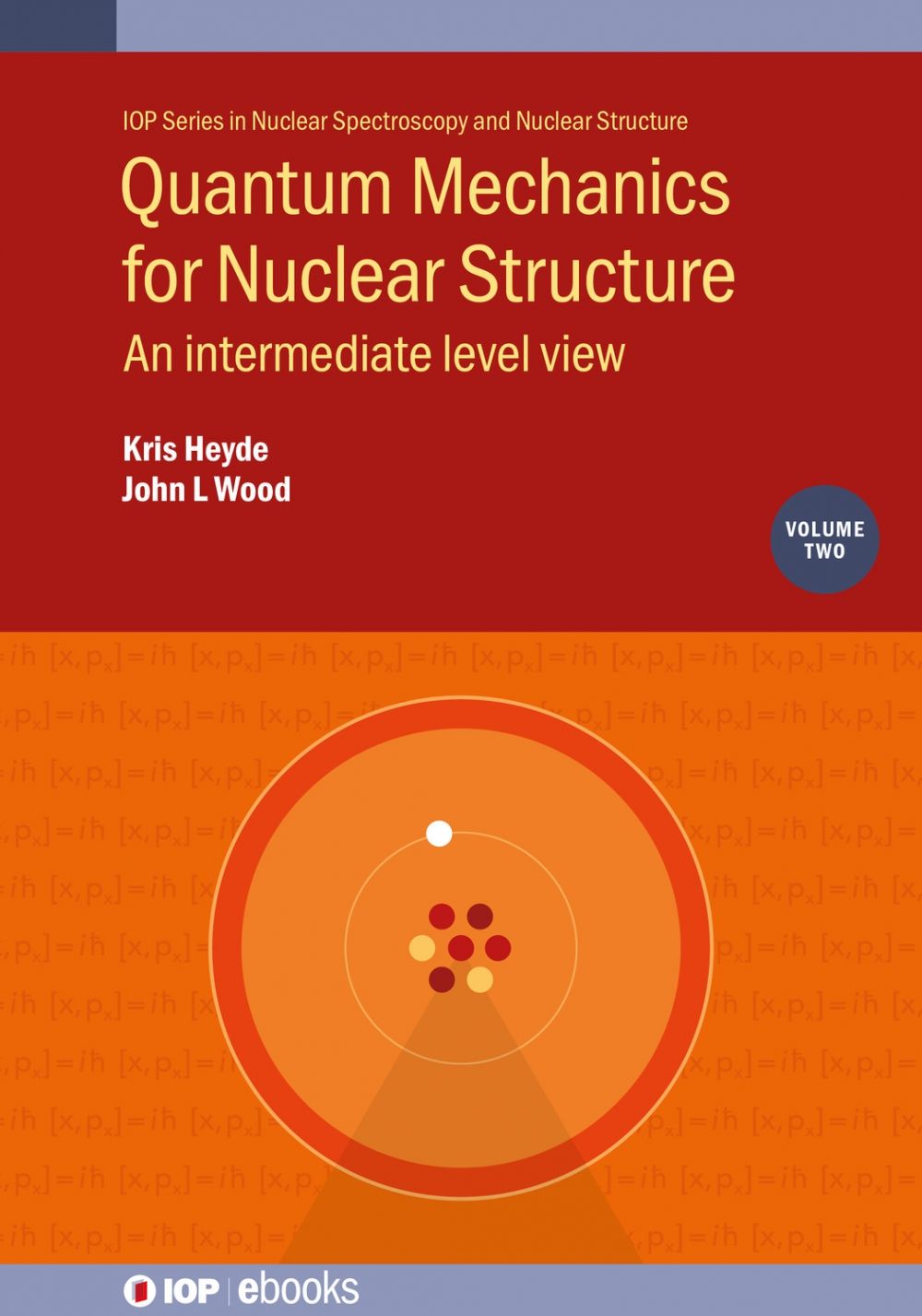 Jacket Image For: Quantum Mechanics for Nuclear Structure, Volume 2
