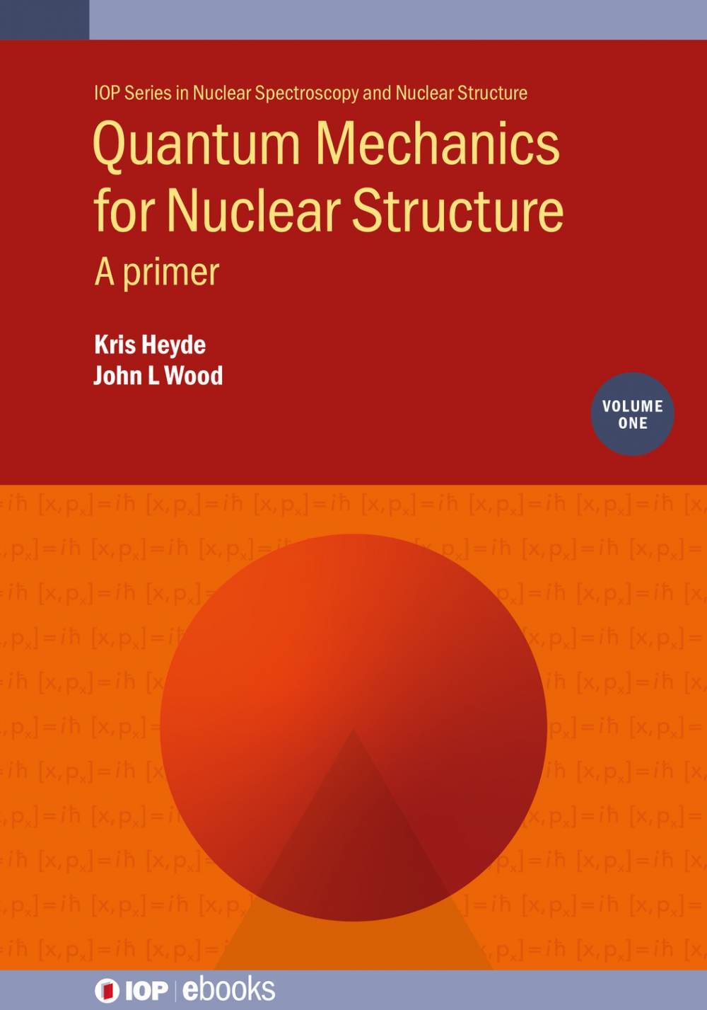 Jacket Image For: Quantum Mechanics for Nuclear Structure, Volume 1