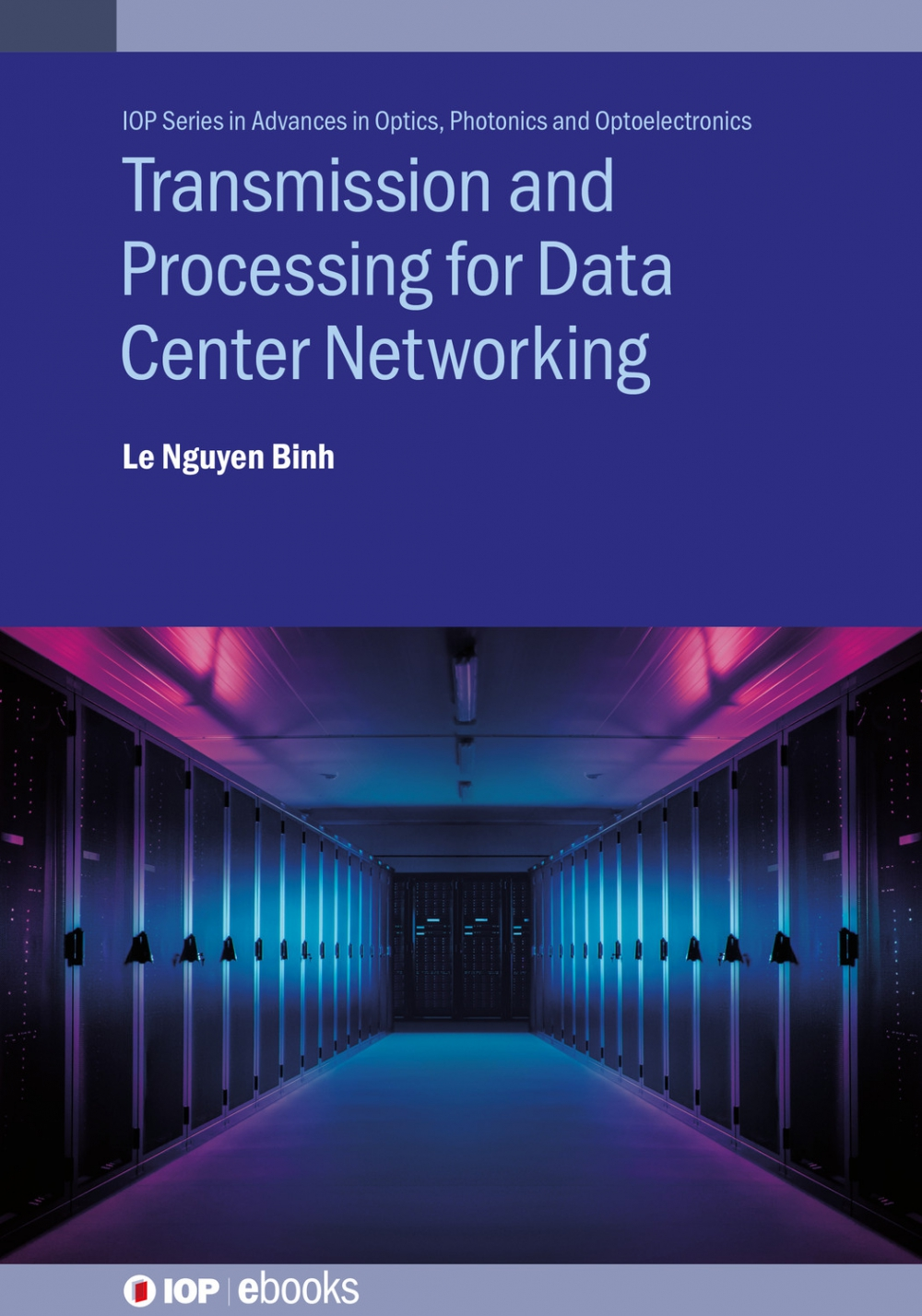 Jacket Image For: Transmission and Processing for Data Center Networking