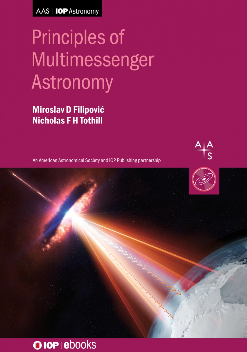 Jacket Image For: Principles of Multimessenger Astronomy