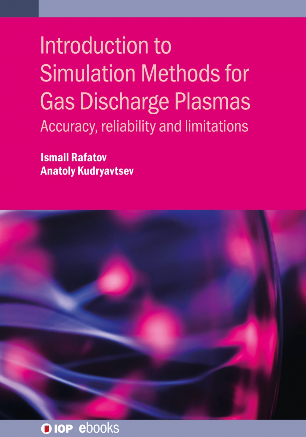Jacket Image For: Introduction to Simulation Methods for Gas Discharge Plasmas