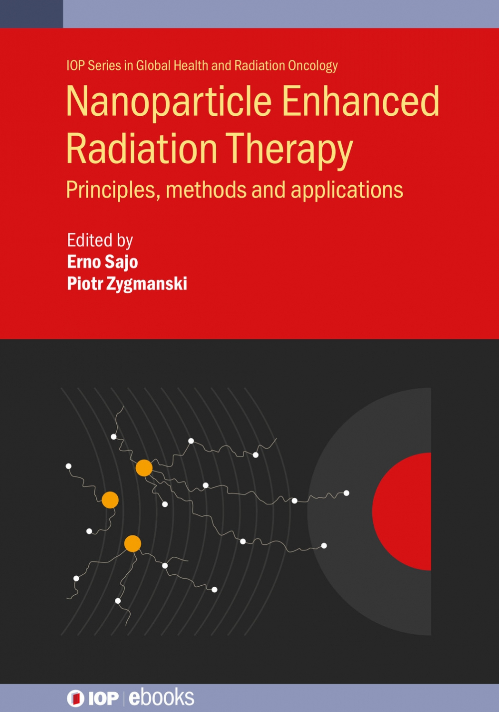 Jacket Image For: Nanoparticle Enhanced Radiation Therapy