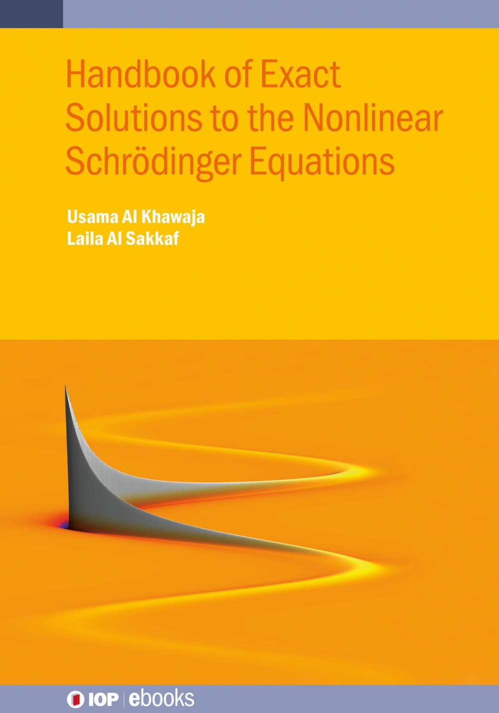 Jacket Image For: Handbook of Exact Solutions to the Nonlinear Schrödinger Equations
