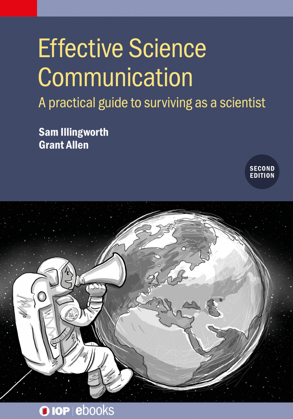 Jacket Image For: Effective Science Communication (Second Edition)