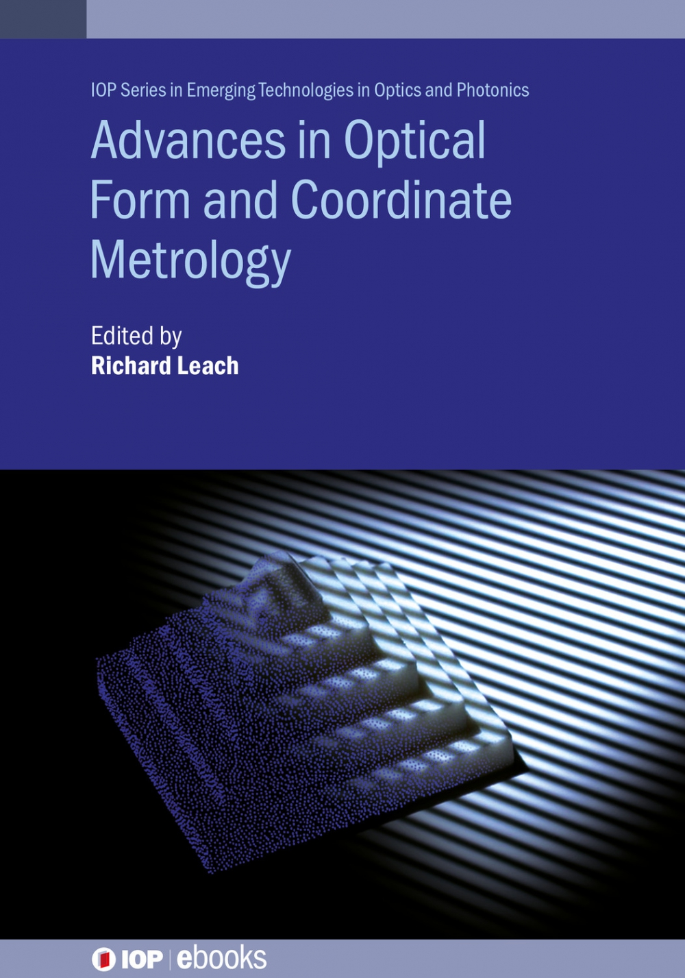 Jacket Image For: Advances in Optical Form and Coordinate Metrology
