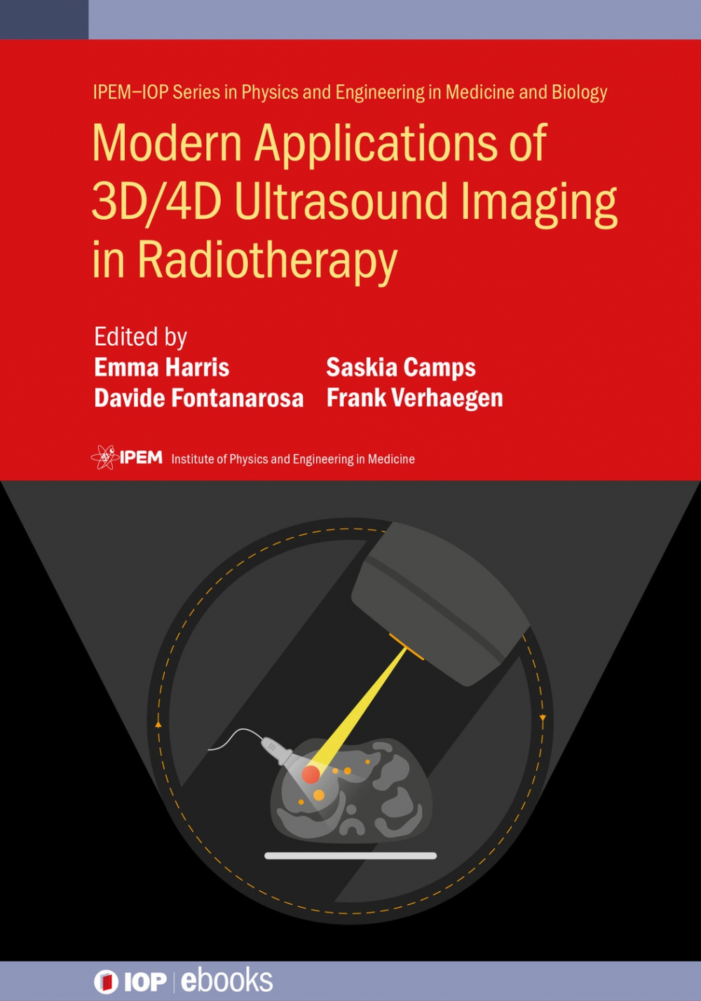 Jacket Image For: Modern Applications of 3D/4D Ultrasound Imaging in Radiotherapy
