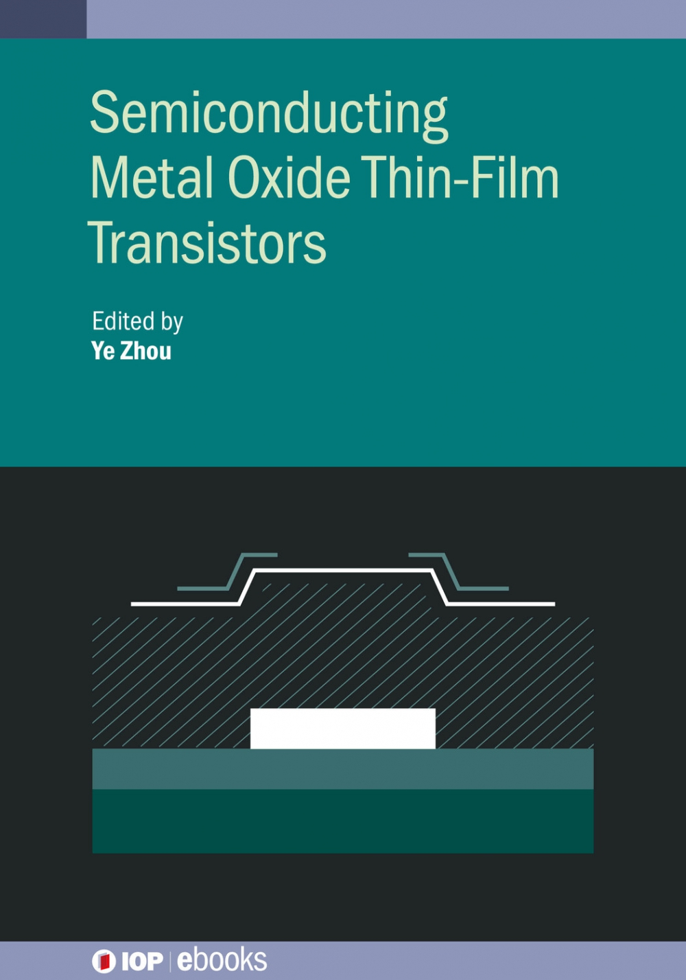 Jacket Image For: Semiconducting Metal Oxide Thin-Film Transistors