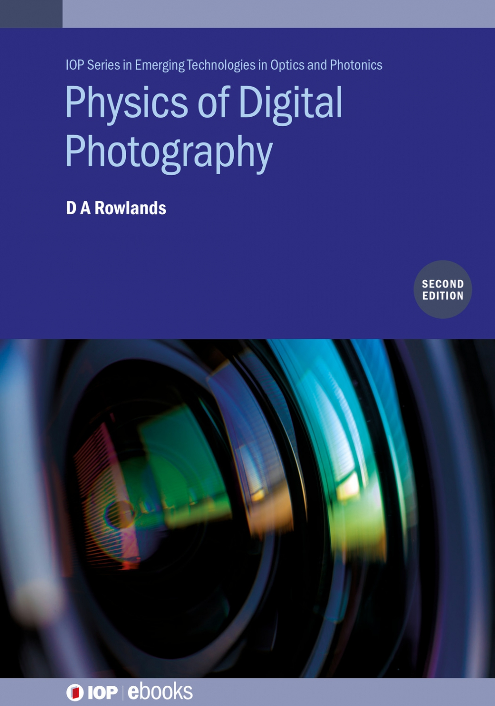 Jacket Image For: Physics of Digital Photography (Second Edition)