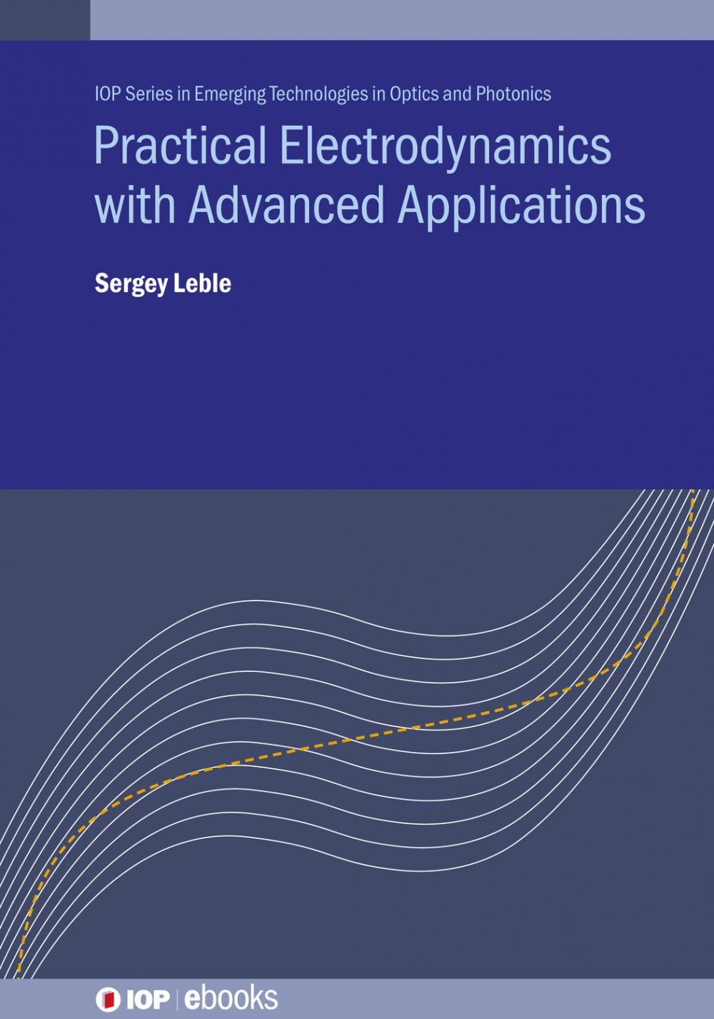 Jacket Image For: Practical Electrodynamics with Advanced Applications