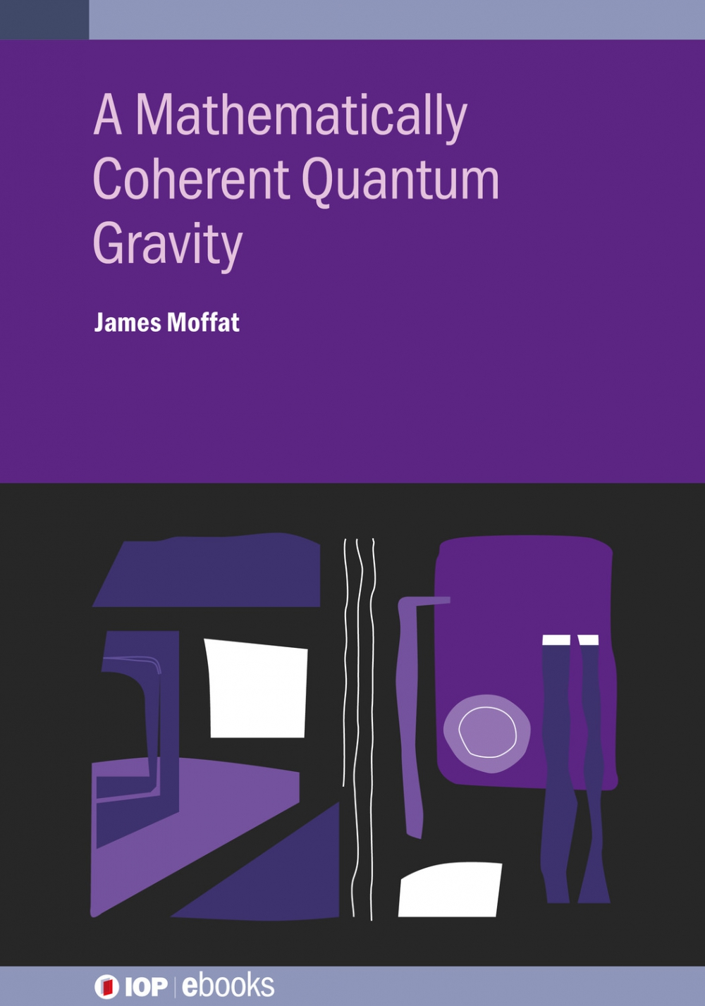 Jacket Image For: A Mathematically Coherent Quantum Gravity