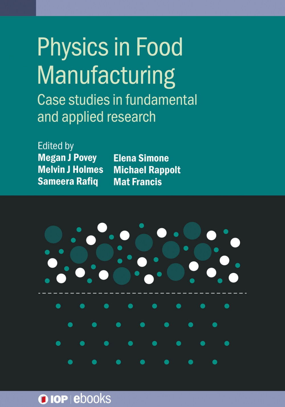 Jacket Image For: Physics in Food Manufacturing
