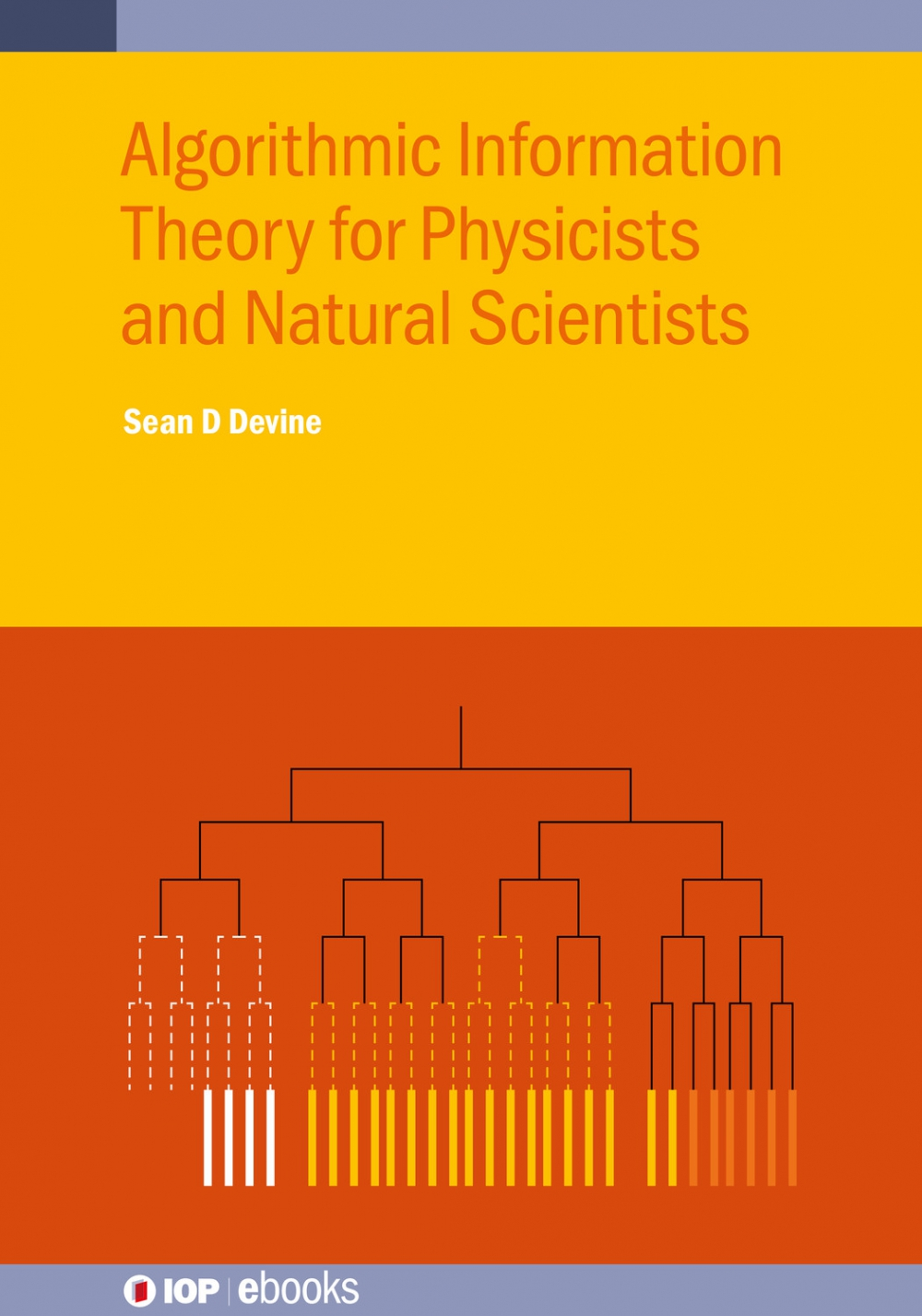 Jacket Image For: Algorithmic Information Theory for Physicists and Natural Scientists