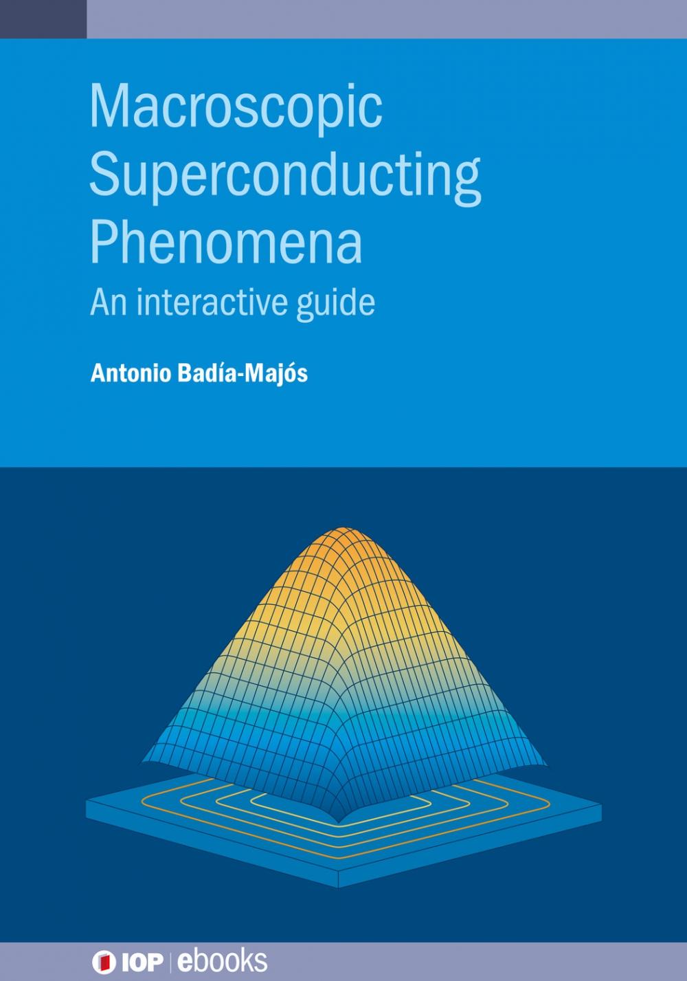 Jacket Image For: Macroscopic Superconducting Phenomena