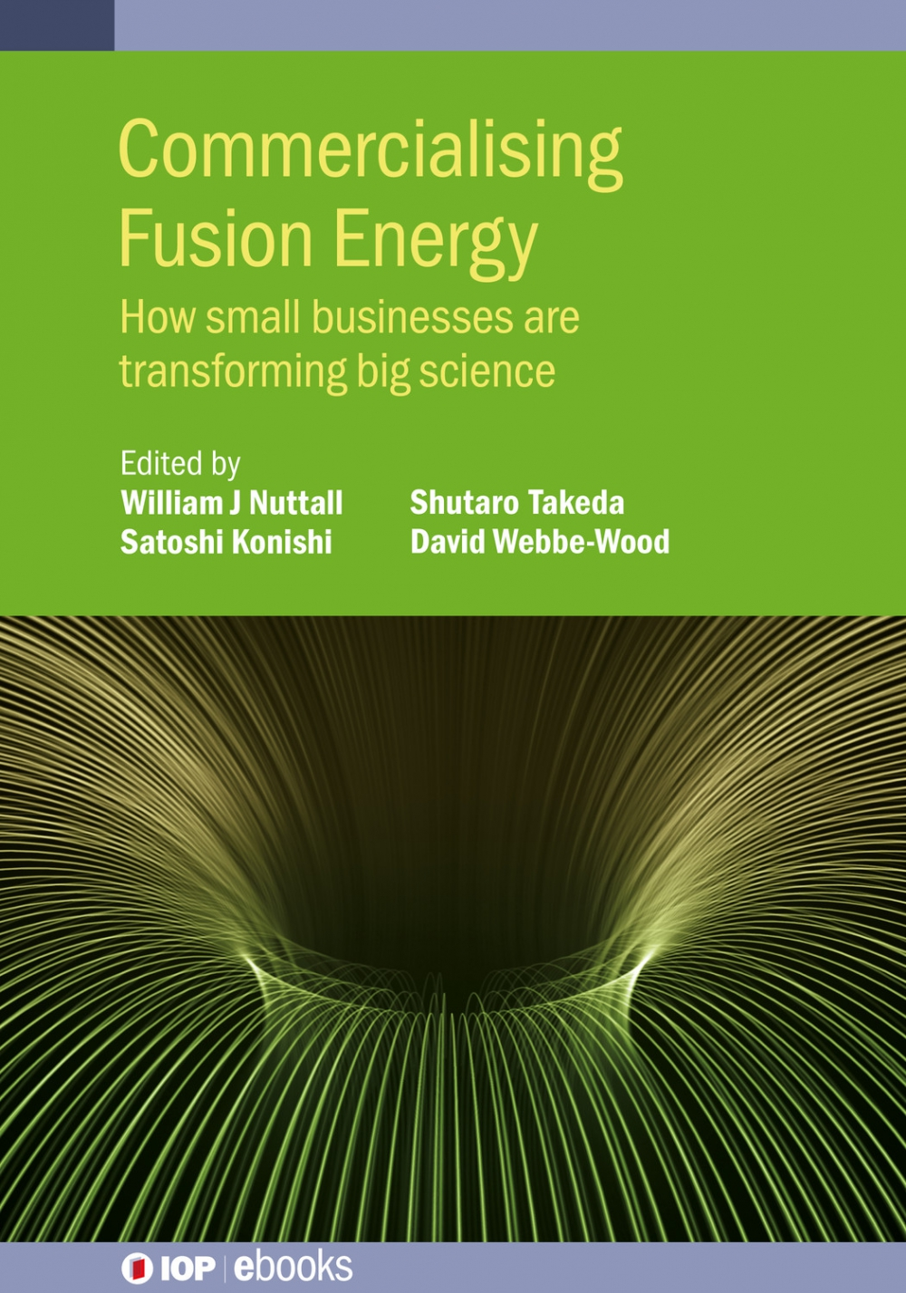 Jacket Image For: Commercialising Fusion Energy