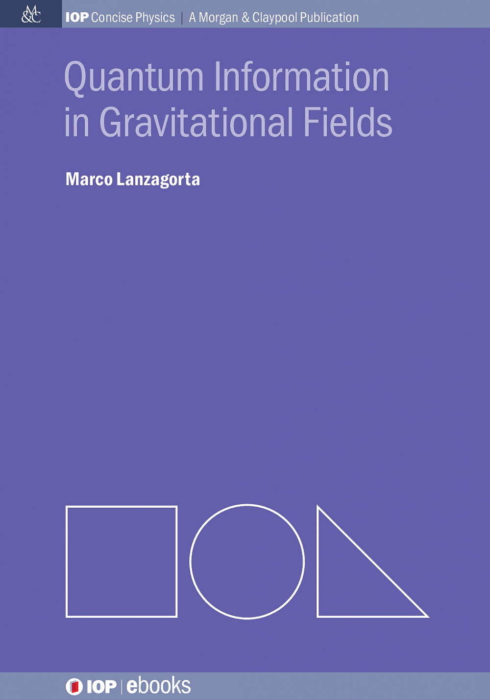 Jacket Image For: Quantum Information in Gravitational Fields