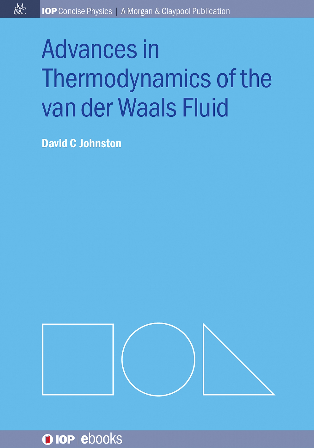 Jacket Image For: Advances in Thermodynamics of the van der Waals Fluid