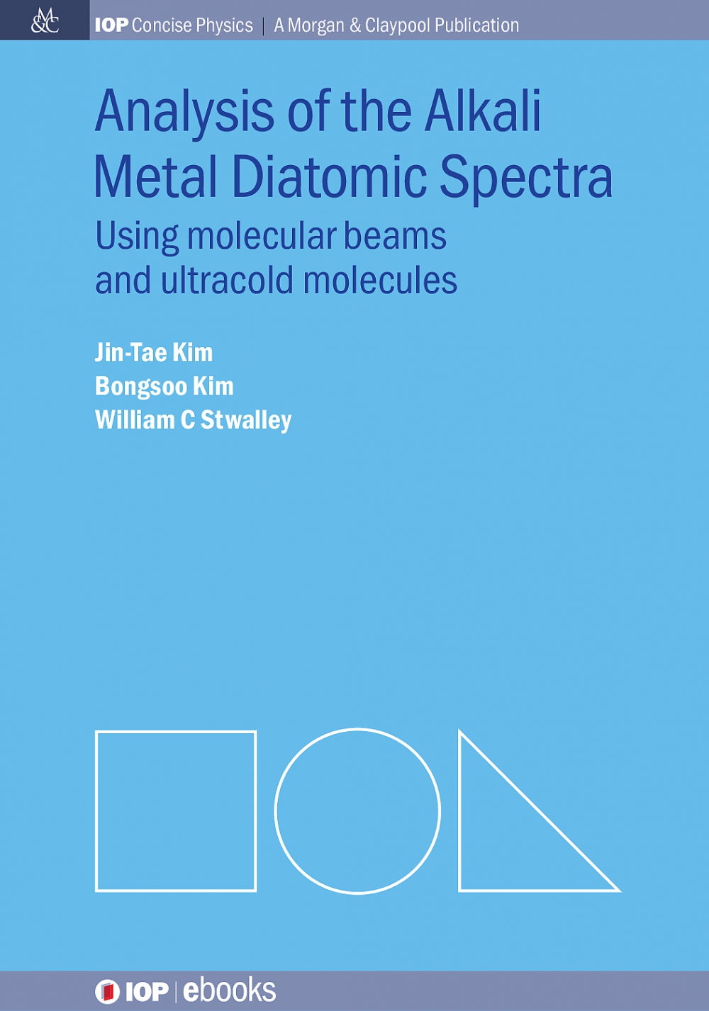Jacket Image For: Analysis of the Alkali Metal Diatomic Spectra