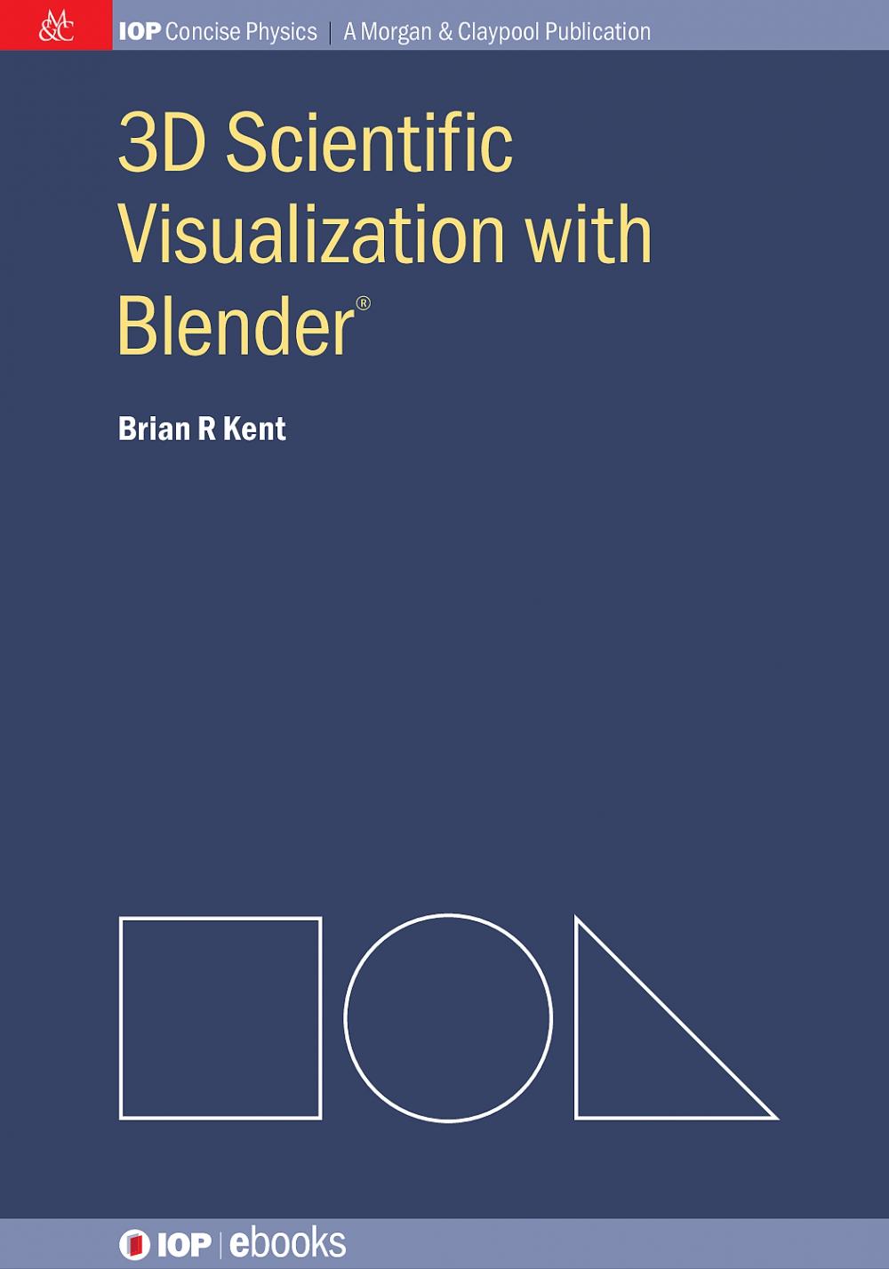 Jacket Image For: 3D Scientific Visualization with Blender®