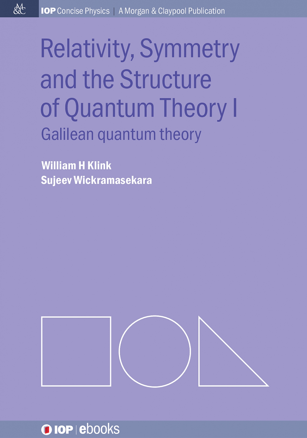 Jacket Image For: Relativity, Symmetry and the Structure of the Quantum Theory