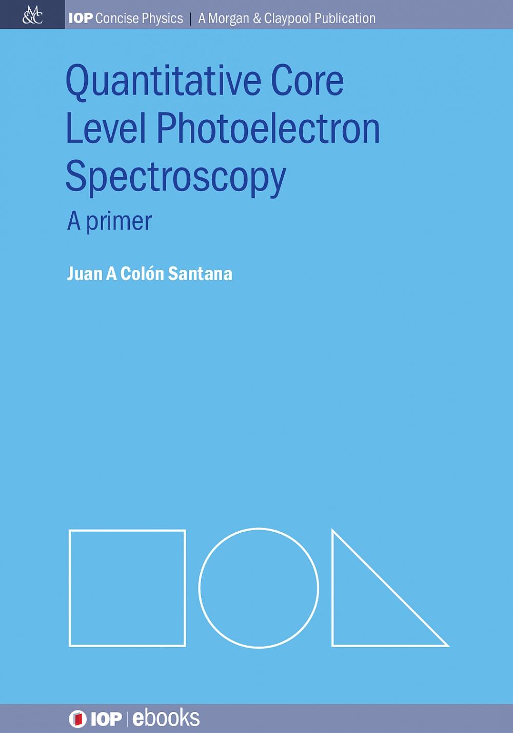 Jacket Image For: Quantitative Core Level Photoelectron Spectroscopy