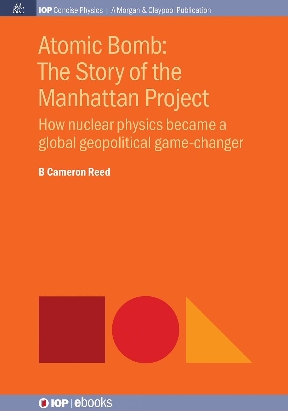 Jacket Image For: Atomic Bomb: The Story of the Manhattan Project