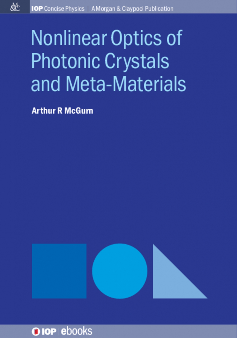 Jacket Image For: Nonlinear Optics of Photonic Crystals and Meta-Materials