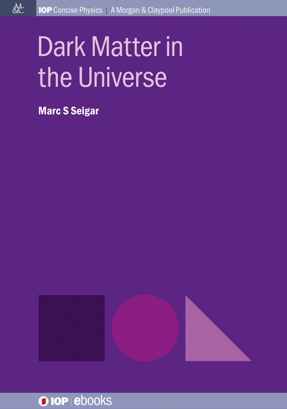 Jacket Image For: Dark Matter in the Universe