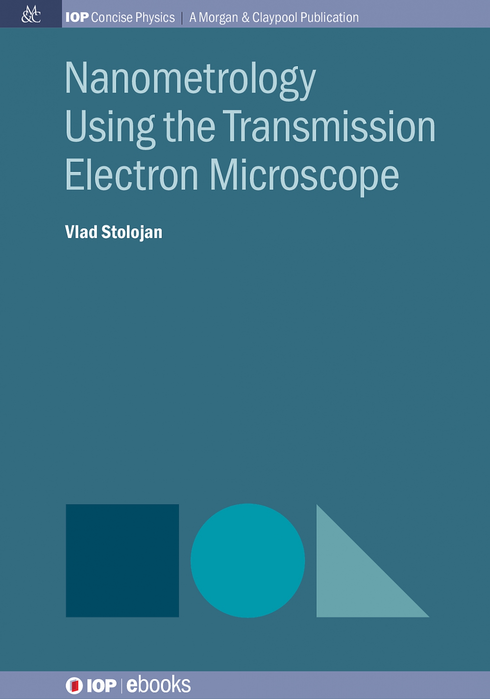 Jacket Image For: Nanometrology Using the Transmission Electron Microscope